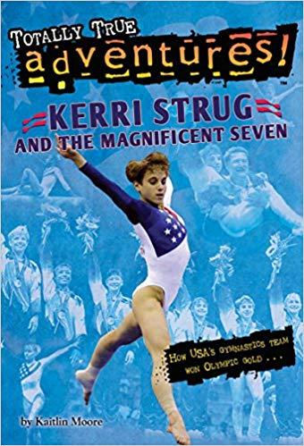 kerri strug and the magnificent seven gymnastics book
